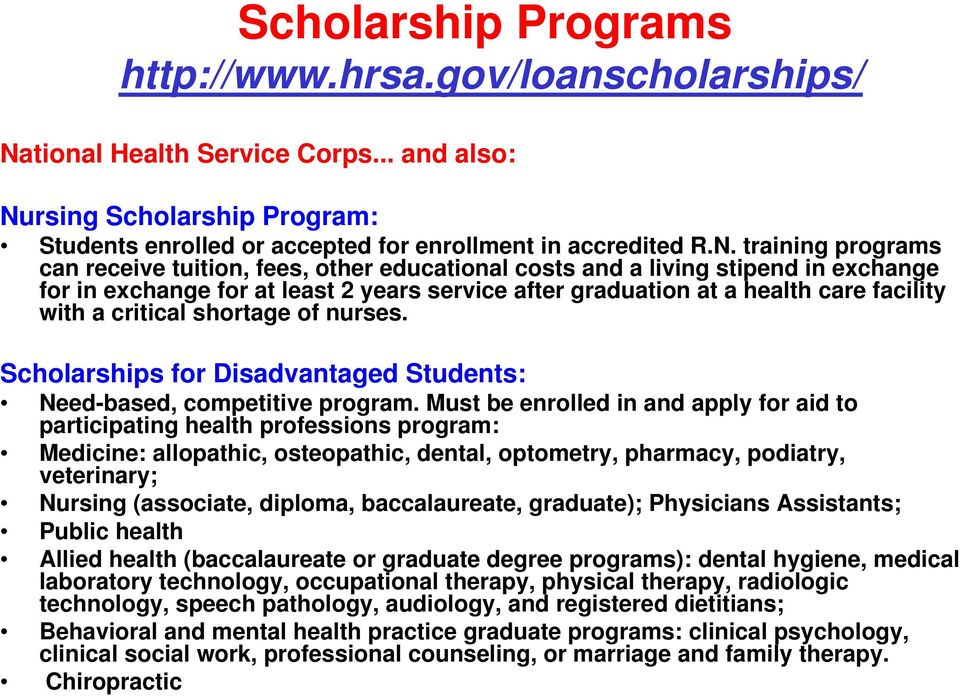 rsing Scholarship Program: Students enrolled or accepted for enrollment in accredited R.N.
