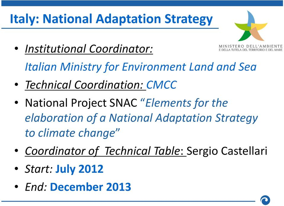 Elements for the elaboration of a National Adaptation Strategy to climate change