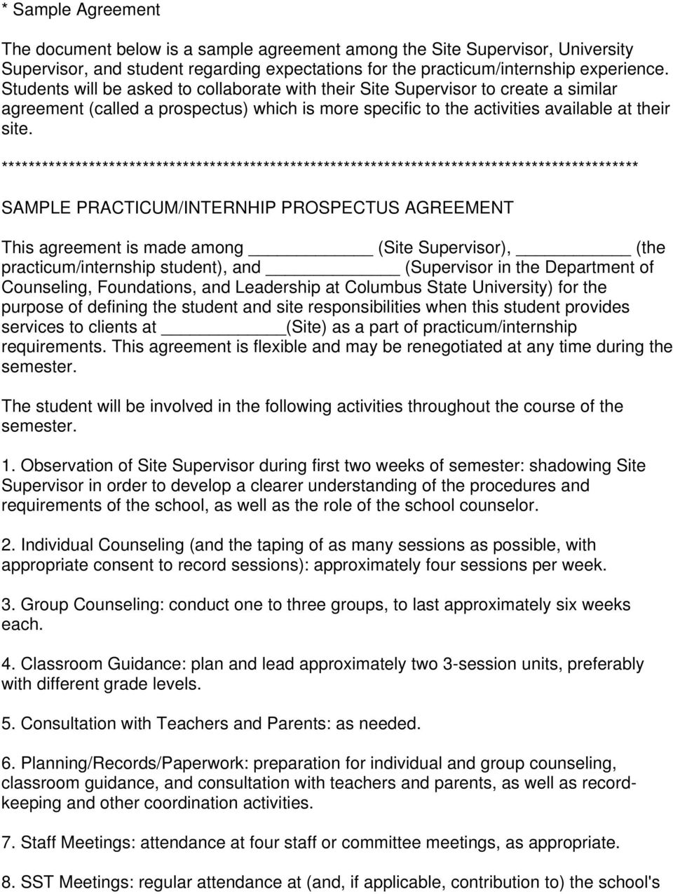 *********************************************************************************************** SAMPLE PRACTICUM/INTERNHIP PROSPECTUS AGREEMENT This agreement is made among (Site Supervisor), (the