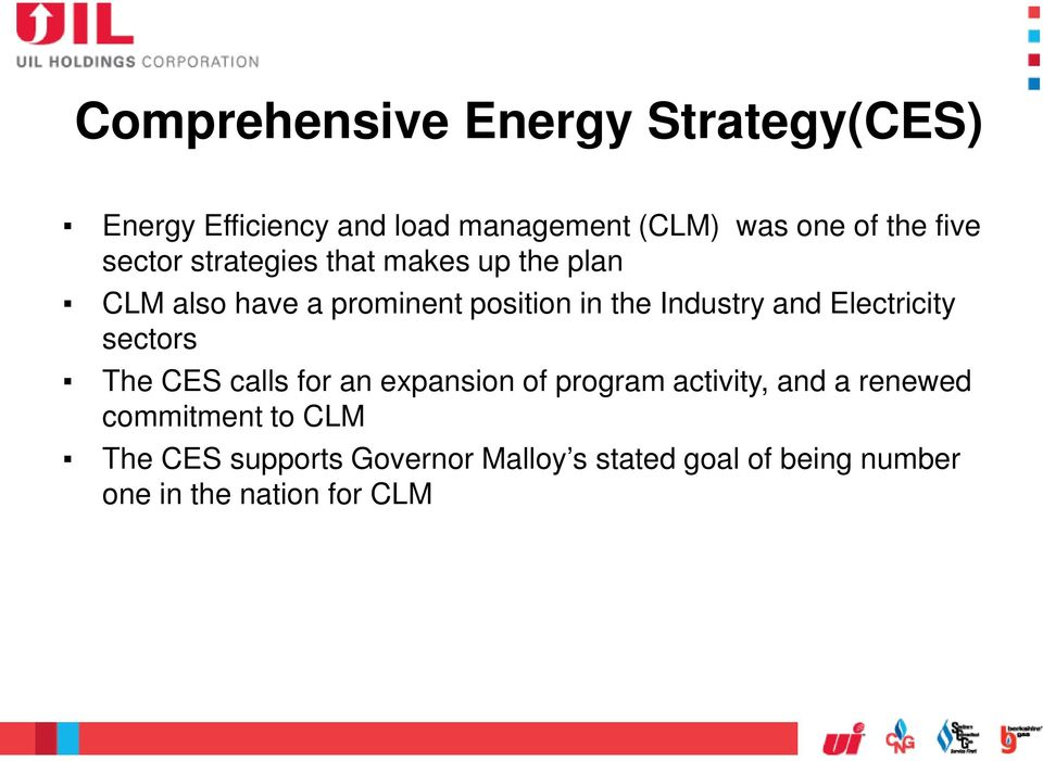 and Electricity sectors The CES calls for an expansion of program activity, and a renewed