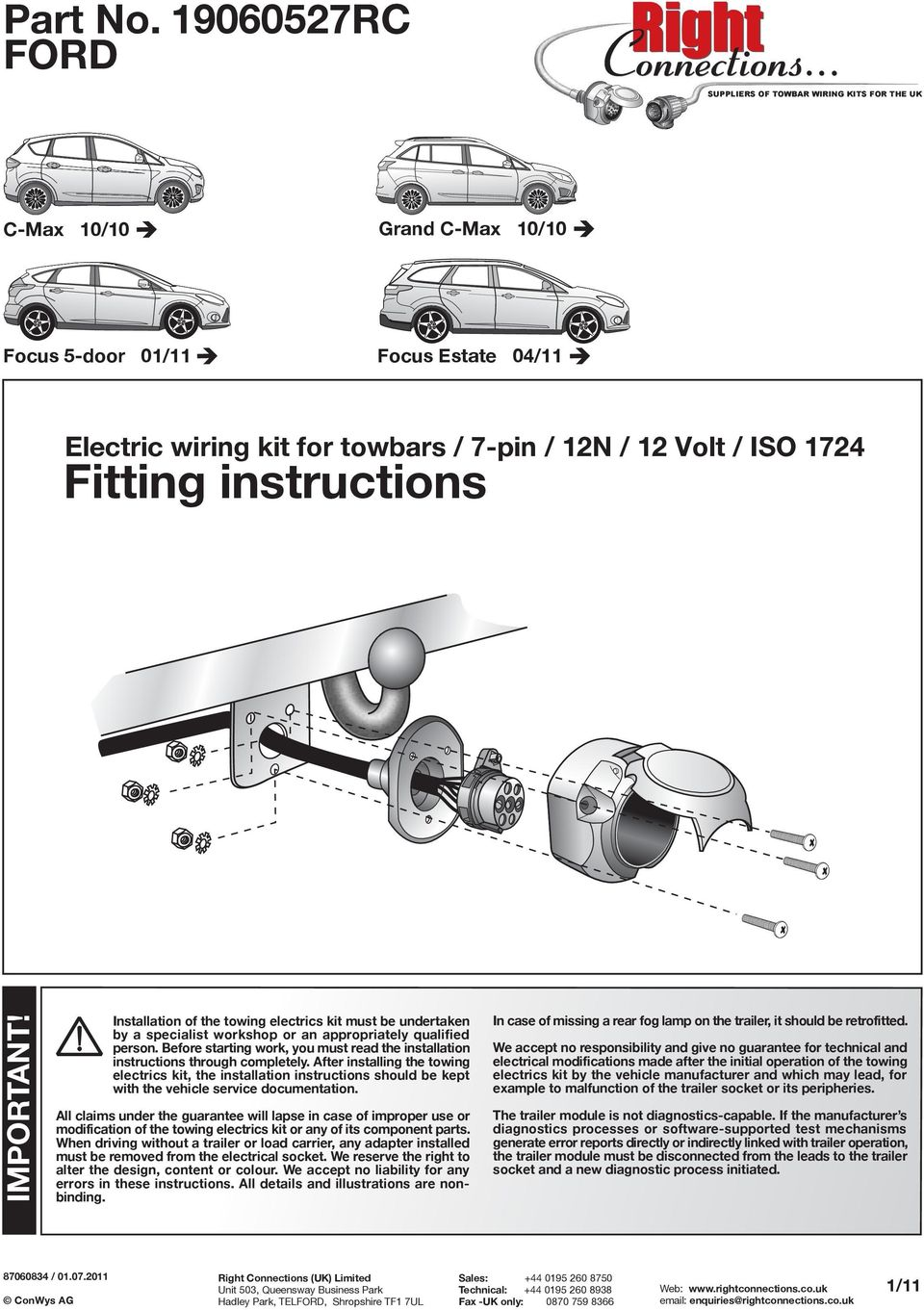 Fitting Instructions Ford Important Electric Wiring Kit For Towbars Trailer Hitch Adapter 7 Pin To 4 Installation Of The Towing Electrics Must Be Undertaken By A Specialist Workshop