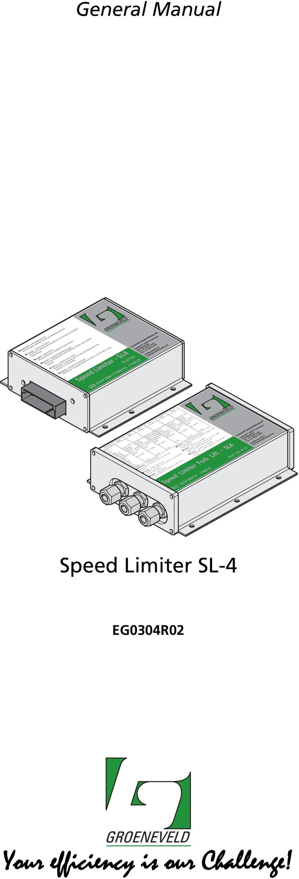 General Manual  Speed Limiter SL-4 EG0304R02  Your efficiency is our
