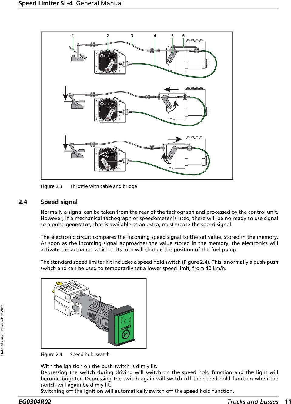 [SCHEMATICS_4HG]  General Manual. Speed Limiter SL-4 EG0304R02. Your efficiency is our  Challenge! - PDF Free Download | Wiring Diagram Rev Limiter Vw Golf Gti |  | DocPlayer.net