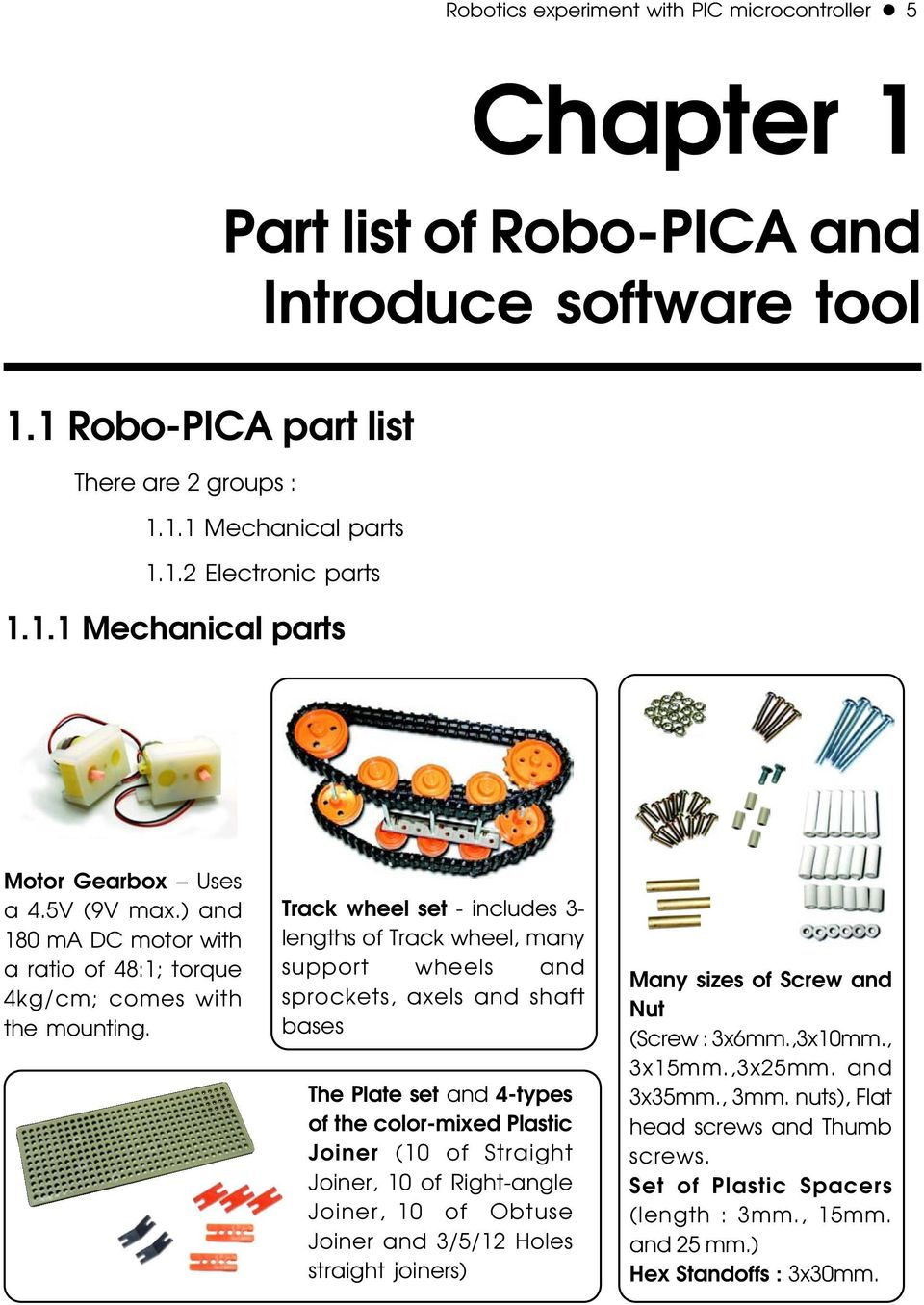 Robotics Experiment With Pic Microcontroller Pdf 3 Axis Accelerometer Using Pic16f887 Track Wheel Set Includes Lengths Of Many Support Wheels And