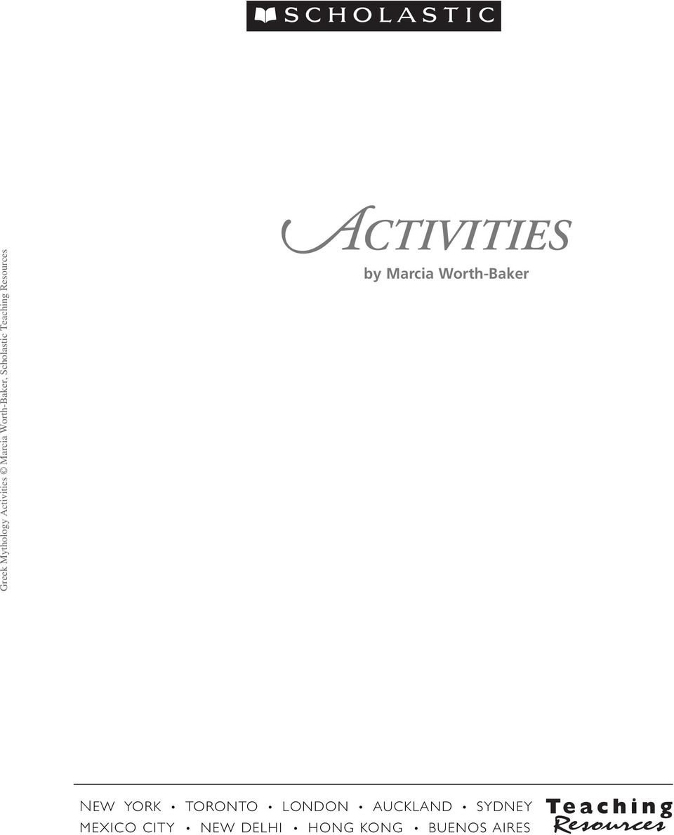 ACTIVITIES  by Marcia Worth-Baker NEW YORK TORONTO LONDON