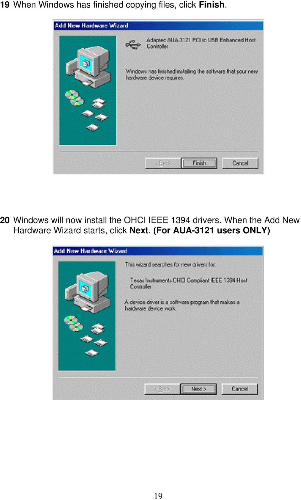 20 Windows will now install the OHCI IEEE 1394
