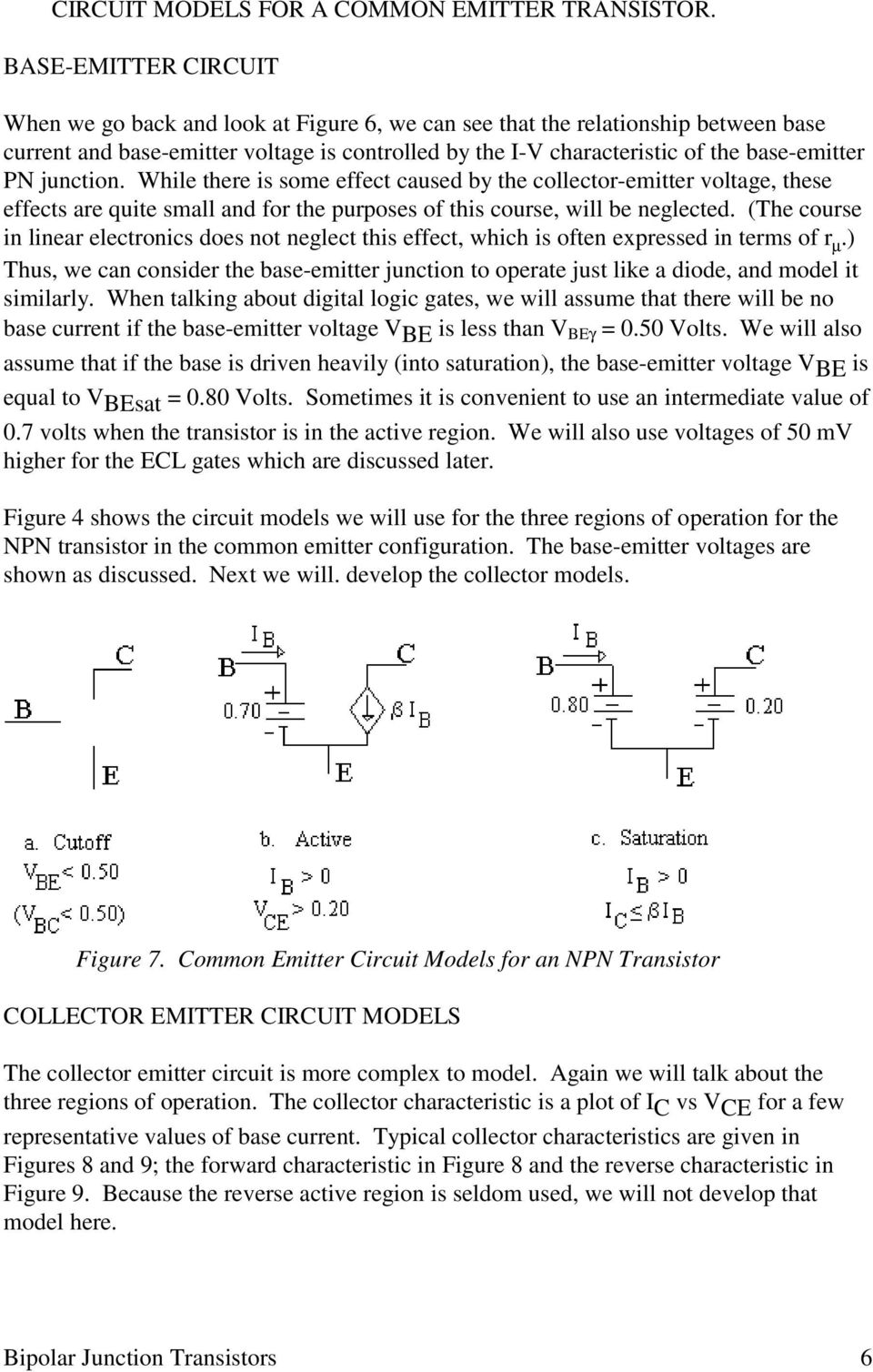Bipolar Junction Transistors Pdf Npn Transistor Circuit While There Is Some Effect Caused By The Collector Emitter Voltage