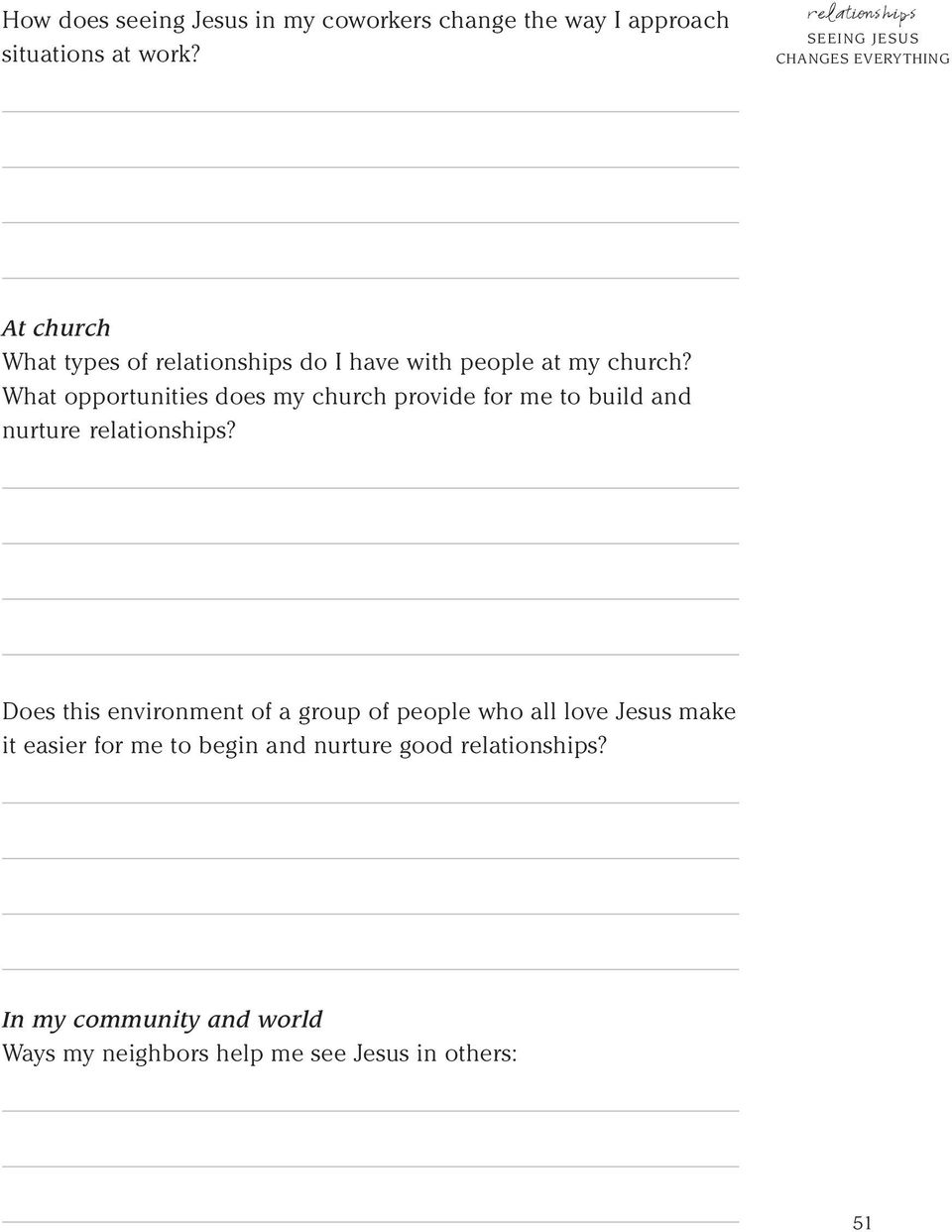 What opportunities does my church provide for me to build and nurture relationships?