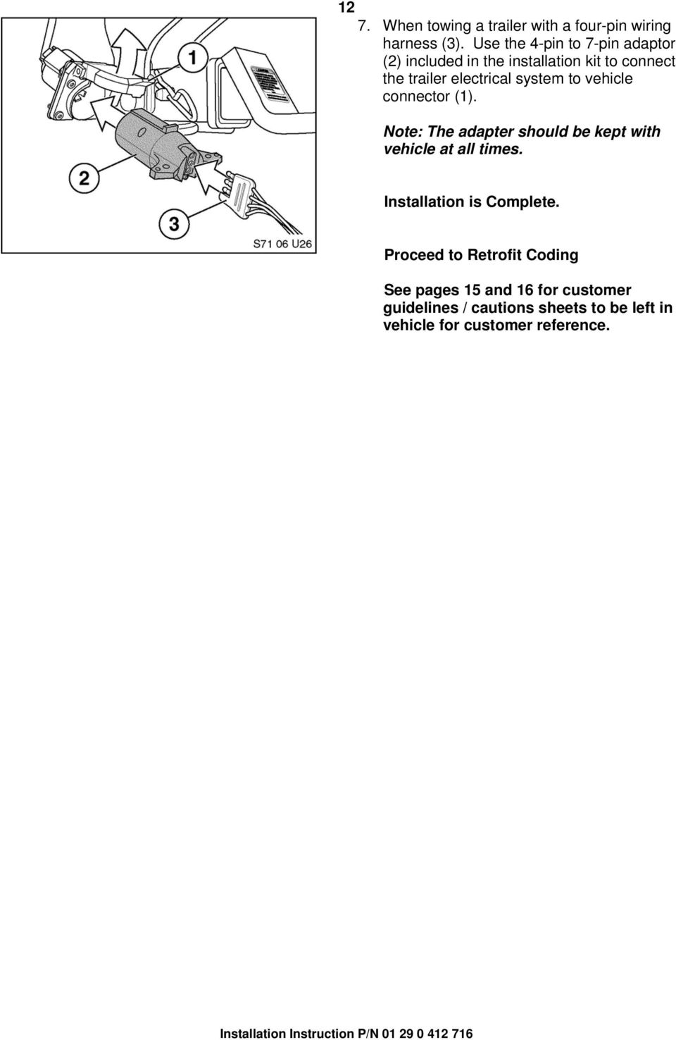Installation Instructions Pdf 4pin 7 Pin Wiring Harness System To Vehicle Connector 1 Note The Adapter Should Be Kept With