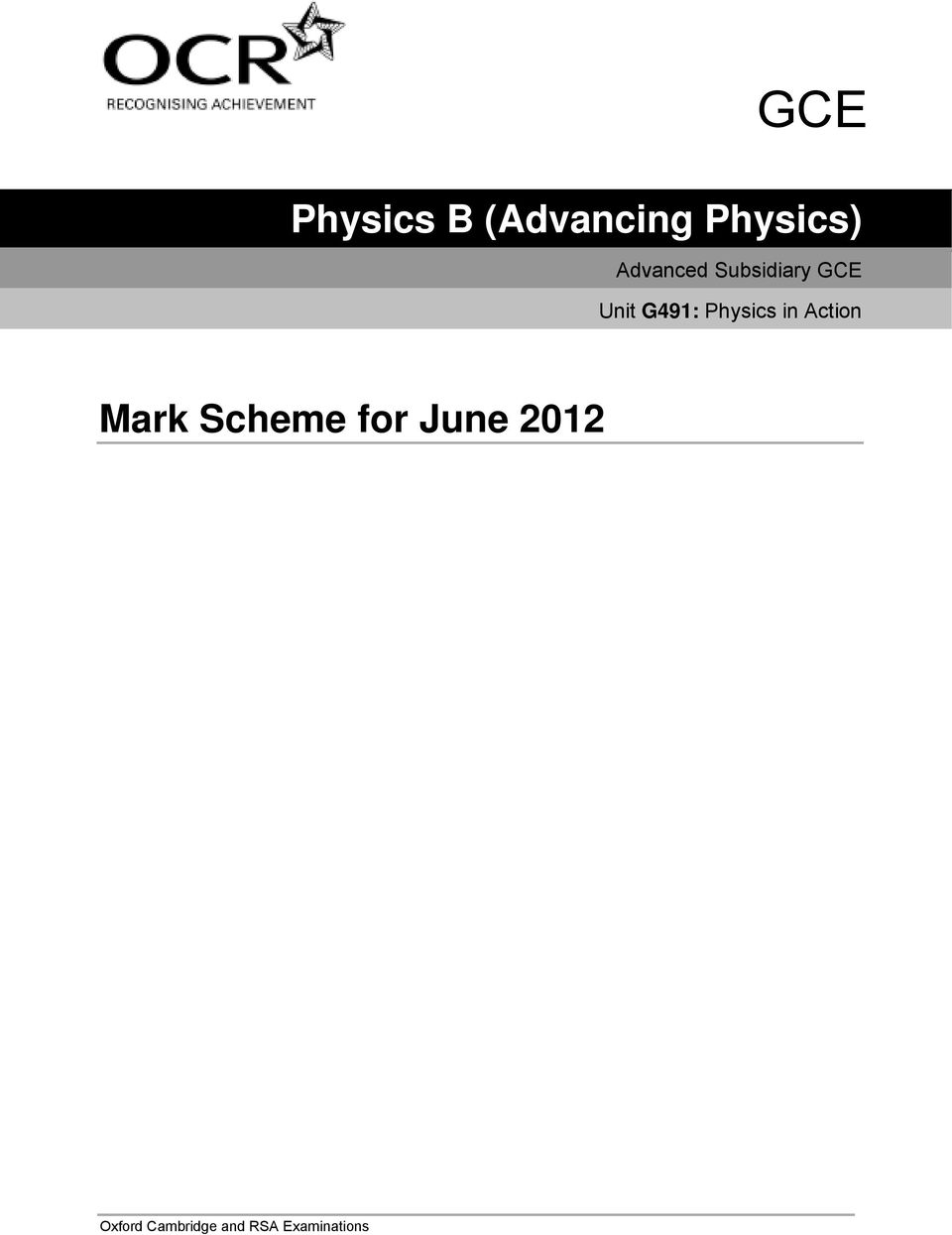Physics in Action Mark Scheme for