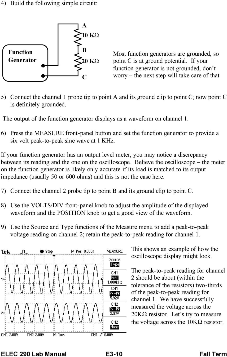 grounded. The output of the function generator displays as a waveform on channel 1.