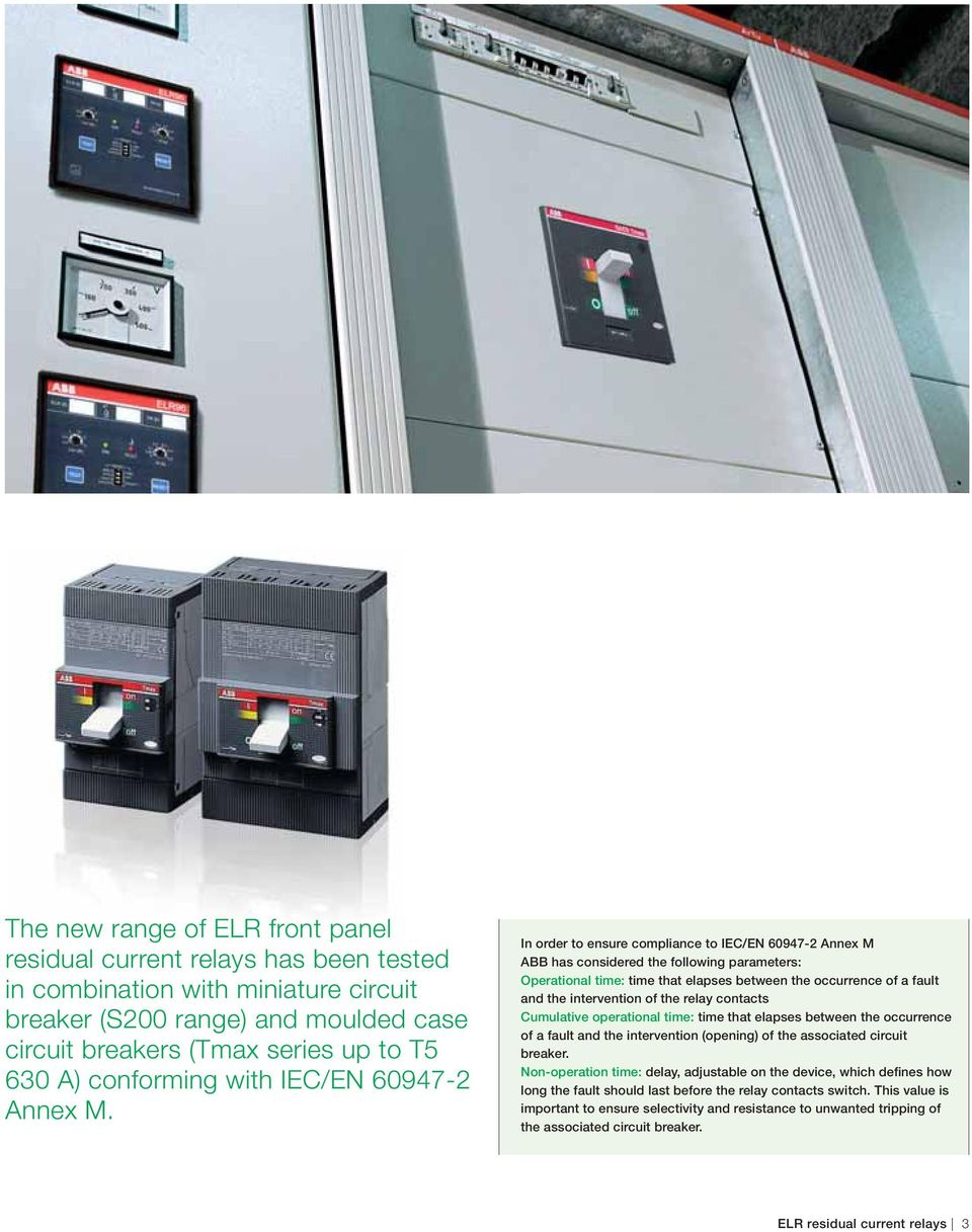 Elr Abb Range Of Front Panel Residual Current Relays Protection Relay And Circuit Breaker Ppt In Order To Ensure Compliance Iec En 60947 2 Annex M Has