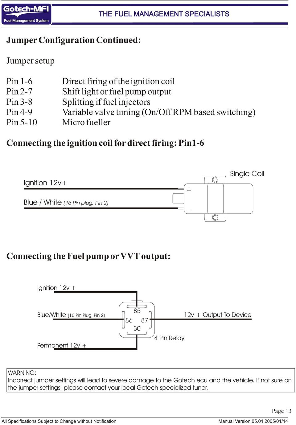 Mfi Instructional Manual Version Pdf 4 Prong Relay Setup Single Coil Connecting The Fuel Pump Or Vvt Output Ignition 1v