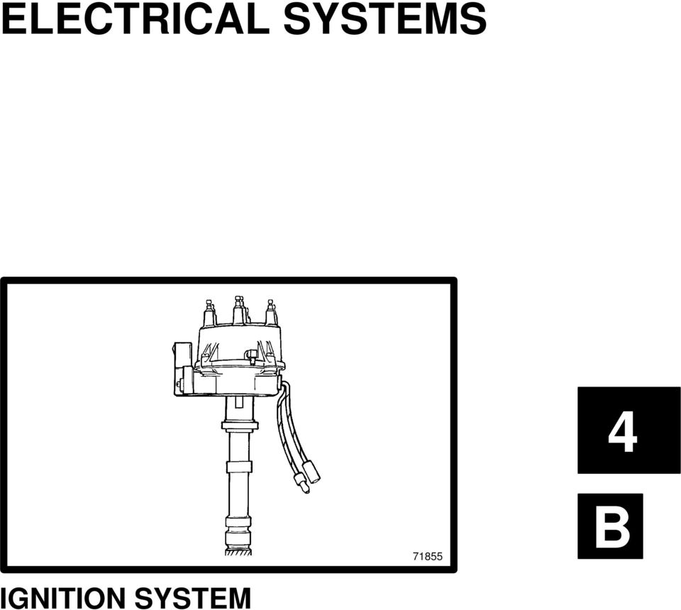 Electrical Systems Ignition System Pdf Prestolite Electronic Wiring Diagram 2 Tle Of Contents Pge Identifiction B 1 Replcement Prts Wrning Sprk Plugs Plug Wires L Breker Point Distriutor