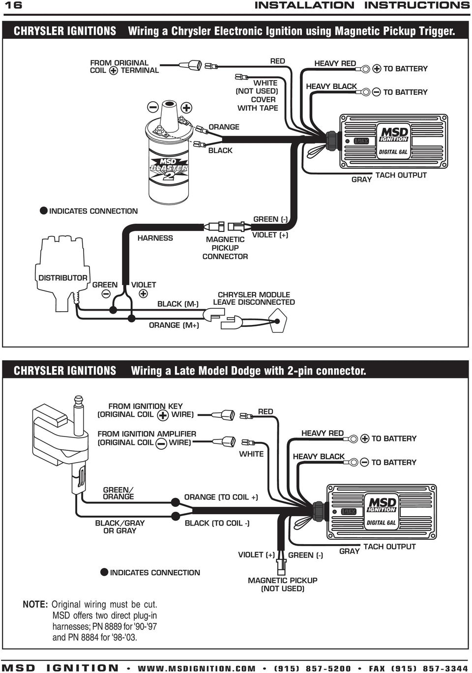 Msd Digital 6a And 6al Ignition Control Pn 6201 Pdf Wiring Diagram Mallory Distributor P 9000 Disconnected M Chrysler Ignitions A Late Model Dodge With 2 Pin Connector