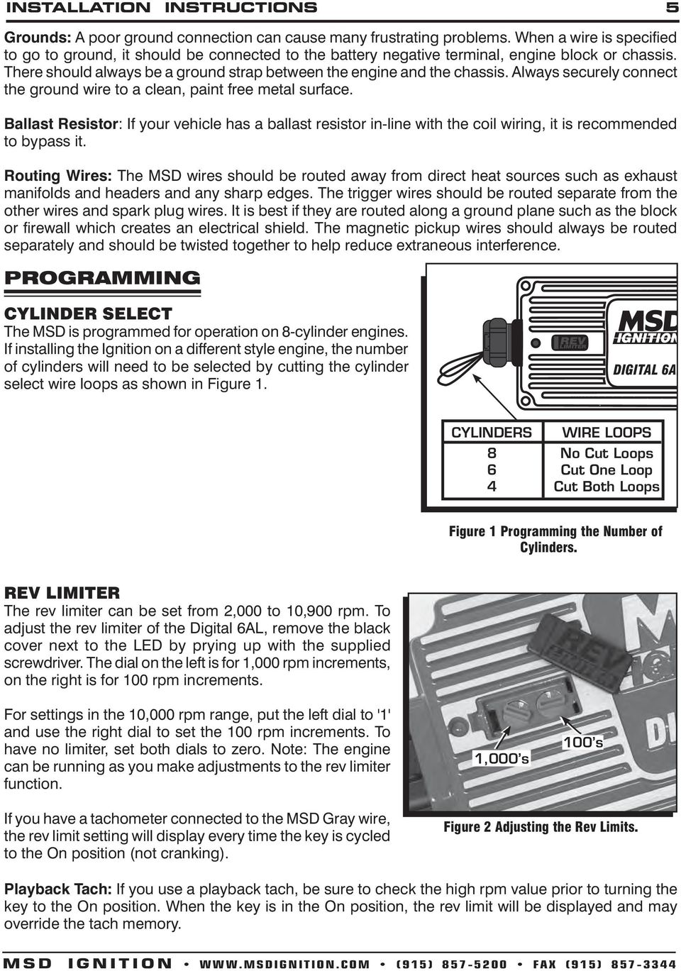 Msd Digital 6a And 6al Ignition Control Pn 6201 Pdf Shift Light Wiring Diagram Always Securely Connect The Ground Wire To A Clean Paint Free Metal Surface Ballast