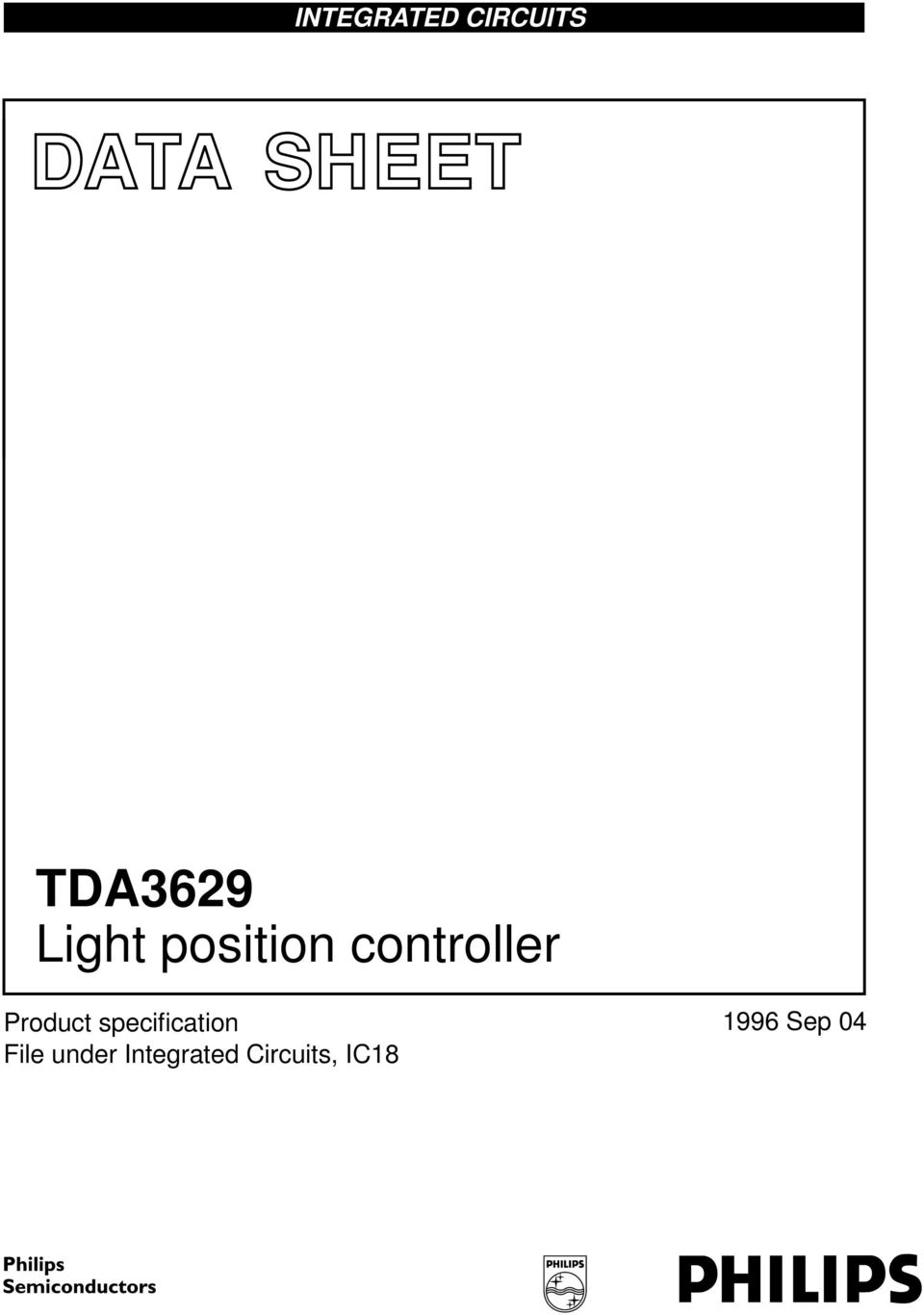 Integrated Circuits Data Sheet Tda3629 Light Position Controller Metal Sensor Detector Circuit Schematic With Tda2822 The Under