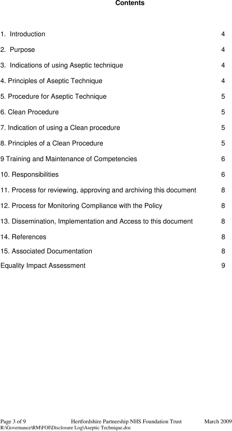 Responsibilities 6 11. Process for reviewing, approving and archiving this document 8 12. Process for Monitoring Compliance with the Policy 8 13.