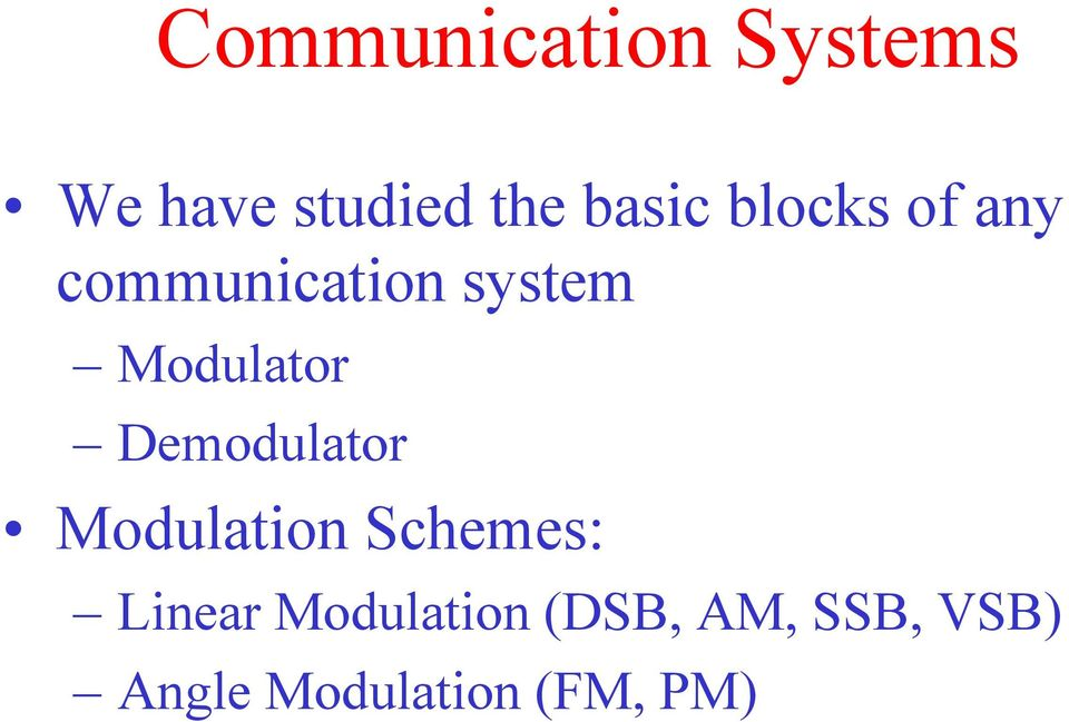 Modulator Demodulator Modulation Schemes: