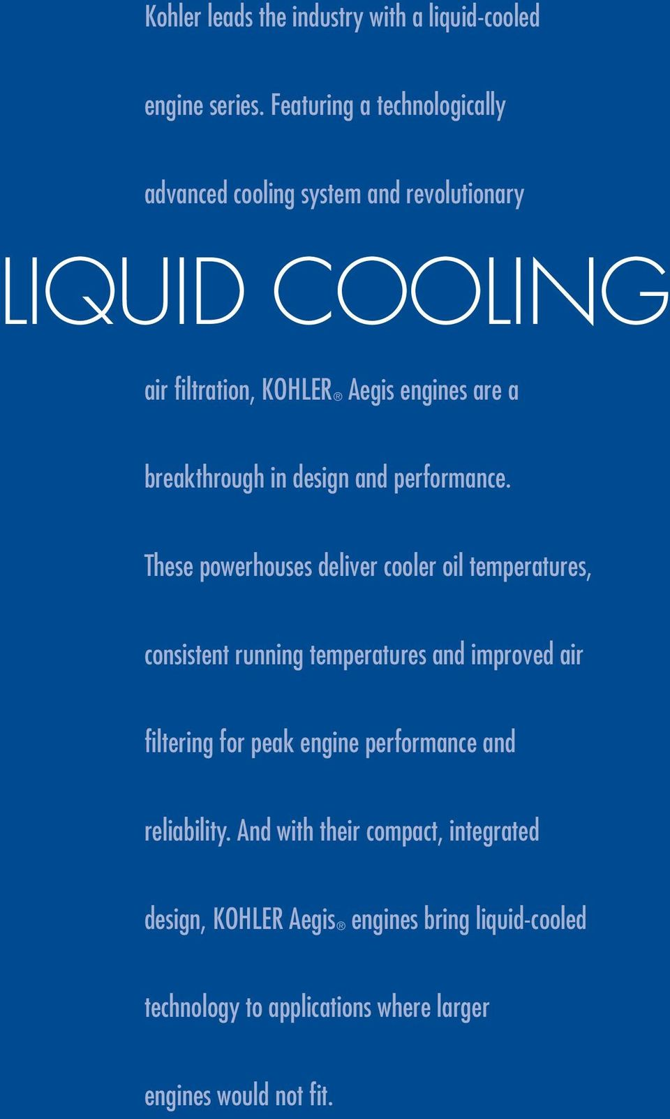 The next wave in liquid-cooled technology  KOHLER Aegis HP