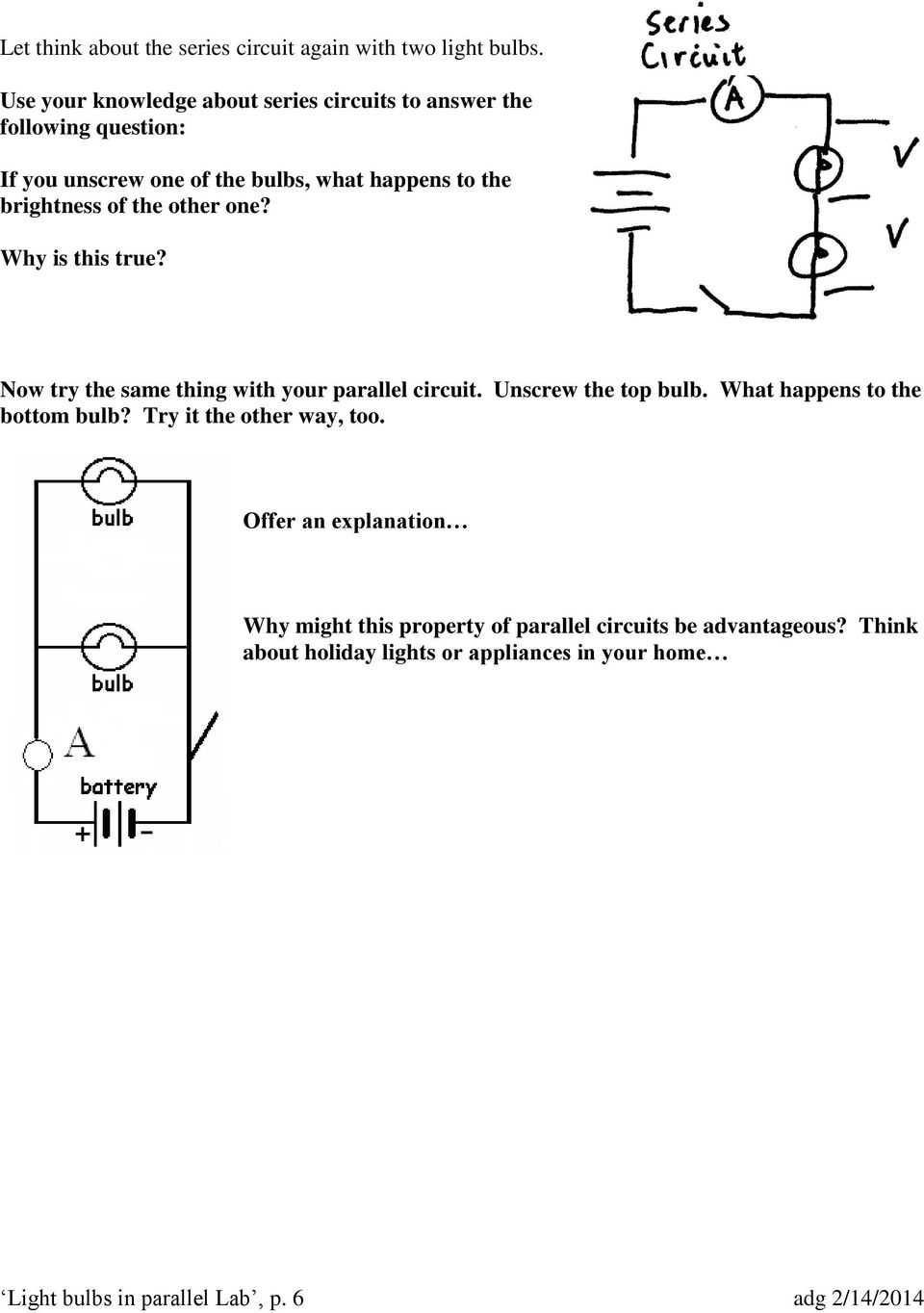 Light Bulbs In Parallel Circuits Pdf A Circuit With Battery Each Lightbulb The Of Other One Why Is This True Now Try Same Thing