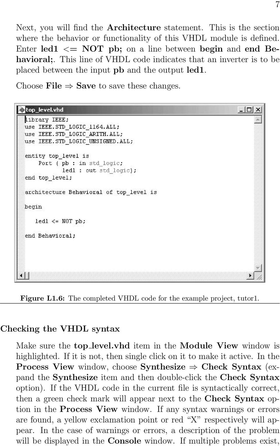 Lab 1 Introduction To Xilinx Ise Tutorial Pdf Here Is A Logicsim Circuit File Implementing Full Adder Click Choose Save These Changes 7 Figure L16 The Completed