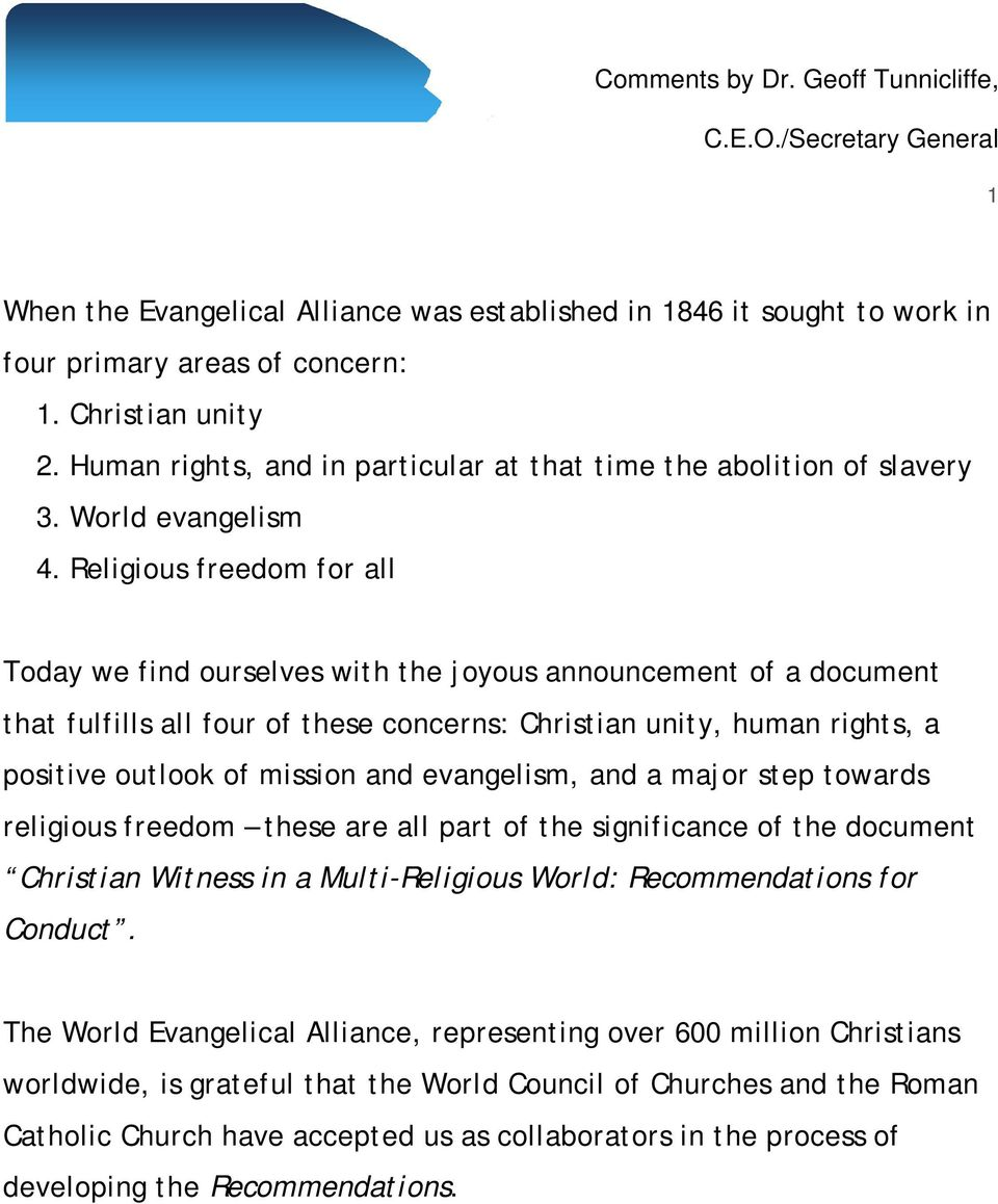 Religious freedom for all Today we find ourselves with the joyous announcement of a document that fulfills all four of these concerns: Christian unity, human rights, a positive outlook of mission and