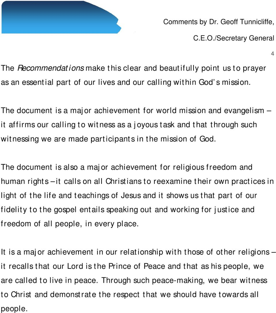 The document is also a major achievement for religious freedom and human rights it calls on all Christians to reexamine their own practices in light of the life and teachings of Jesus and it shows us