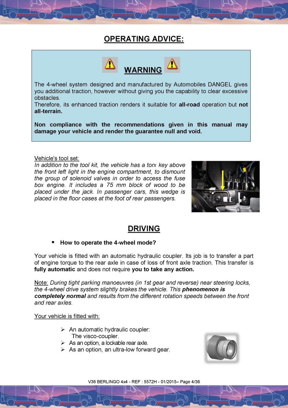 Citroen Berlingo 4x4 Dangel Instructions For Use And Maintenance Wiring Diagram Forklift Van Non Compliance With The Recommendations Given In This Manual May Damage Your Vehicle Render
