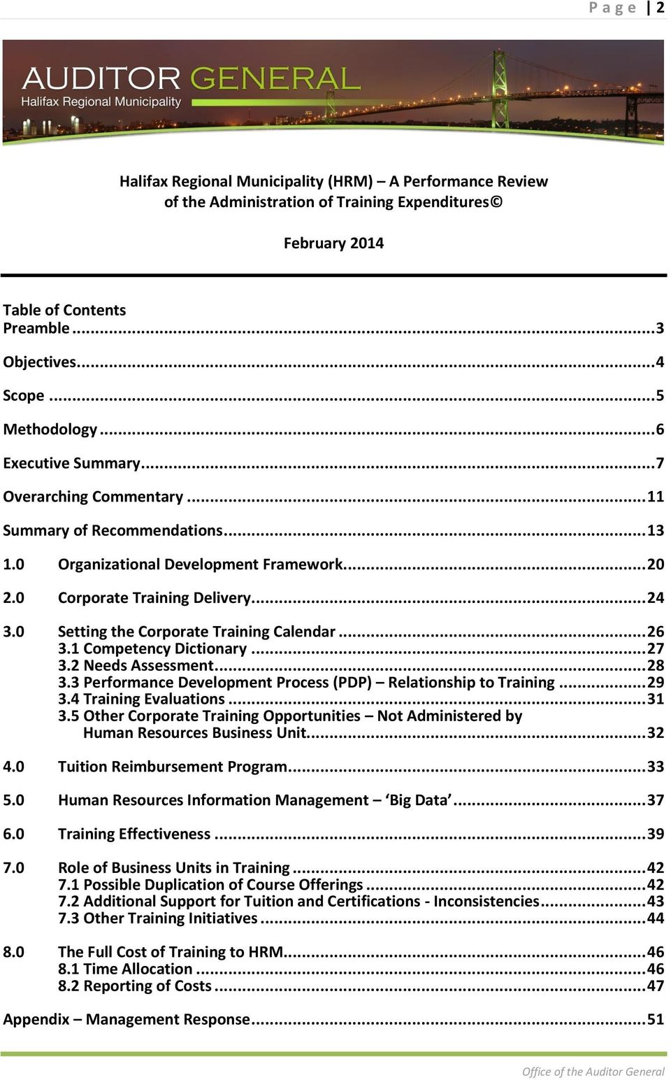 0 Setting the Corporate Training Calendar... 26 3.1 Competency Dictionary... 27 3.2 Needs Assessment... 28 3.3 Performance Development Process (PDP) Relationship to Training... 29 3.