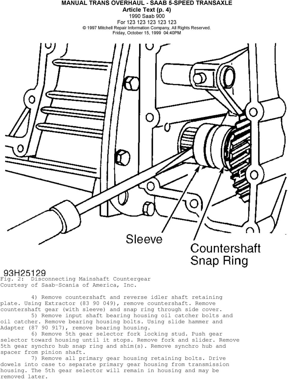 article beginning application identification description lubrication GM Corporate 10 Bolt Front Axle Diagram using slide hammer and adapter 87 90 917 remove bearing housing 6