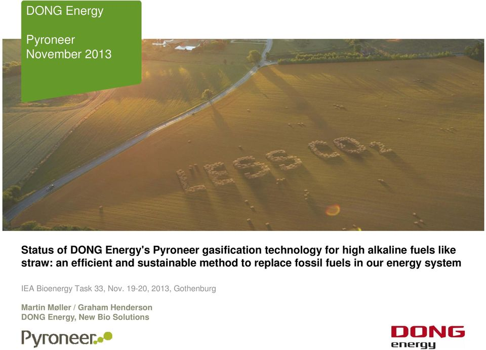 sustainable method to replace fossil fuels in our energy system IEA Bioenergy Task 33,