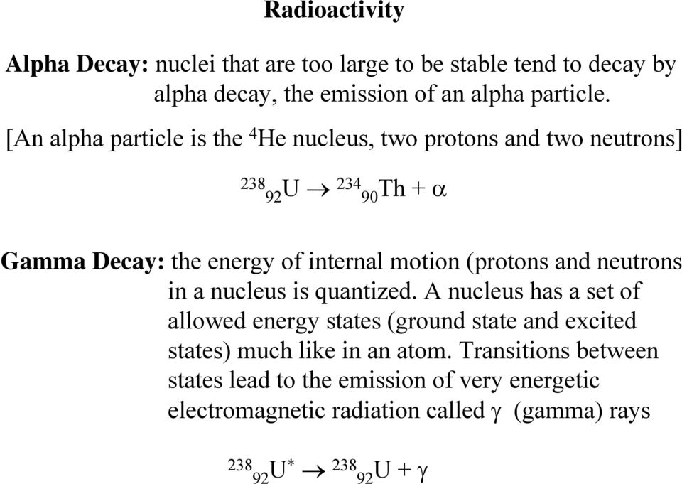 (protons and neutrons in a nucleus is quantized.