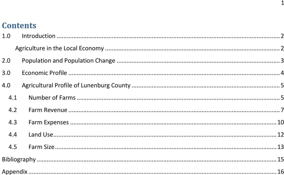 0 Agricultural Profile of Lunenburg County... 5 4.1 Number of Farms... 5 4.2 Farm Revenue.