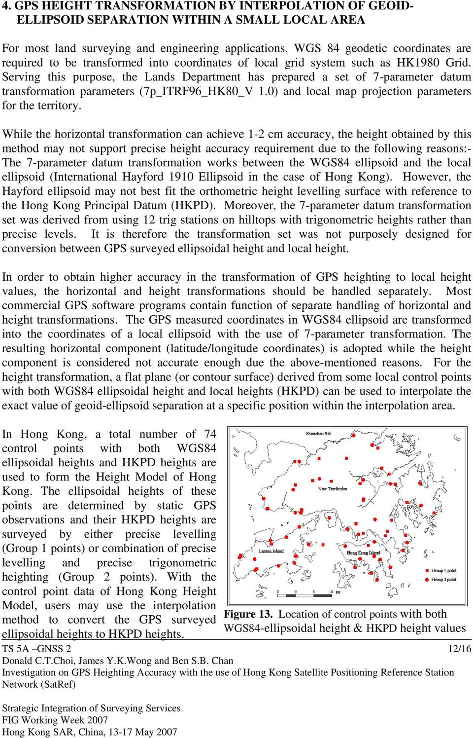 Investigation on GPS Heighting Accuracy with the use of Hong
