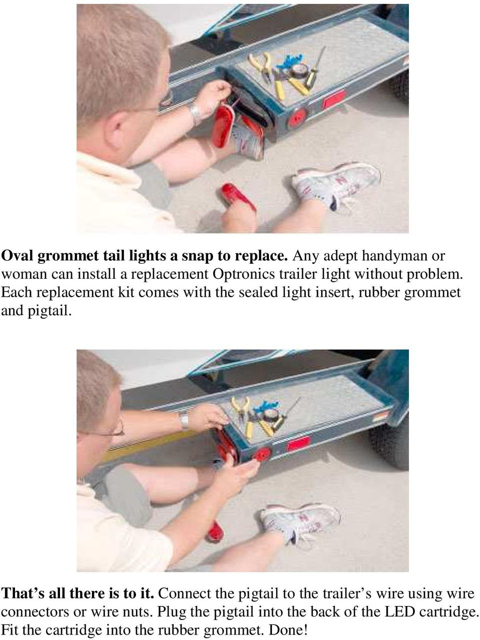 Boat Trailer Lights Replacement For Replacing Existing As Well Led Light Kit On Harbor Freight Wiring Each Comes With The Sealed Insert Rubber Grommet And Pigtail