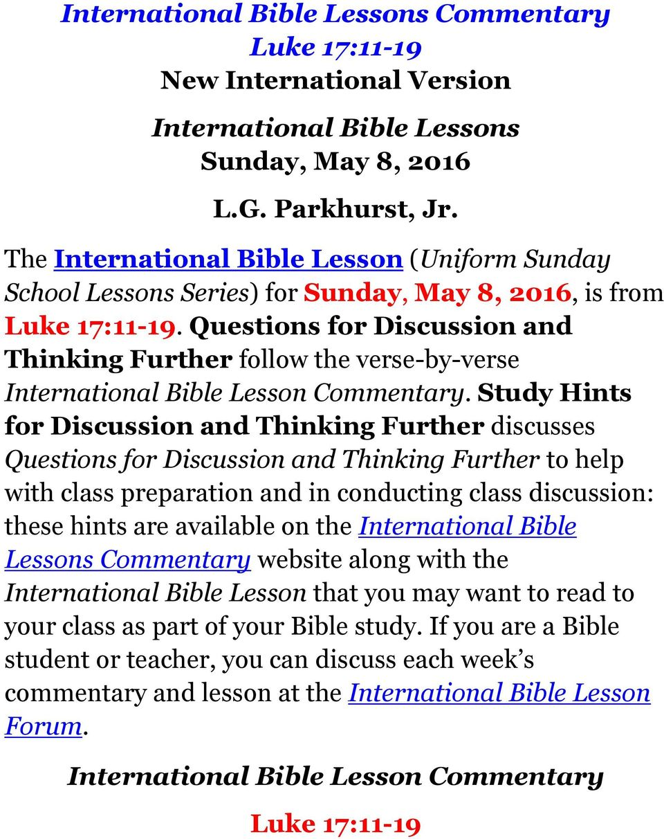 Questions for Discussion and Thinking Further follow the verse-by-verse International Bible Lesson Commentary.