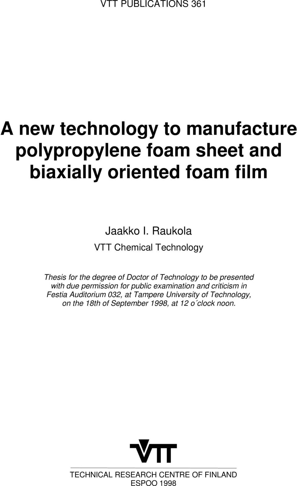 A new technology to manufacture polypropylene foam sheet and