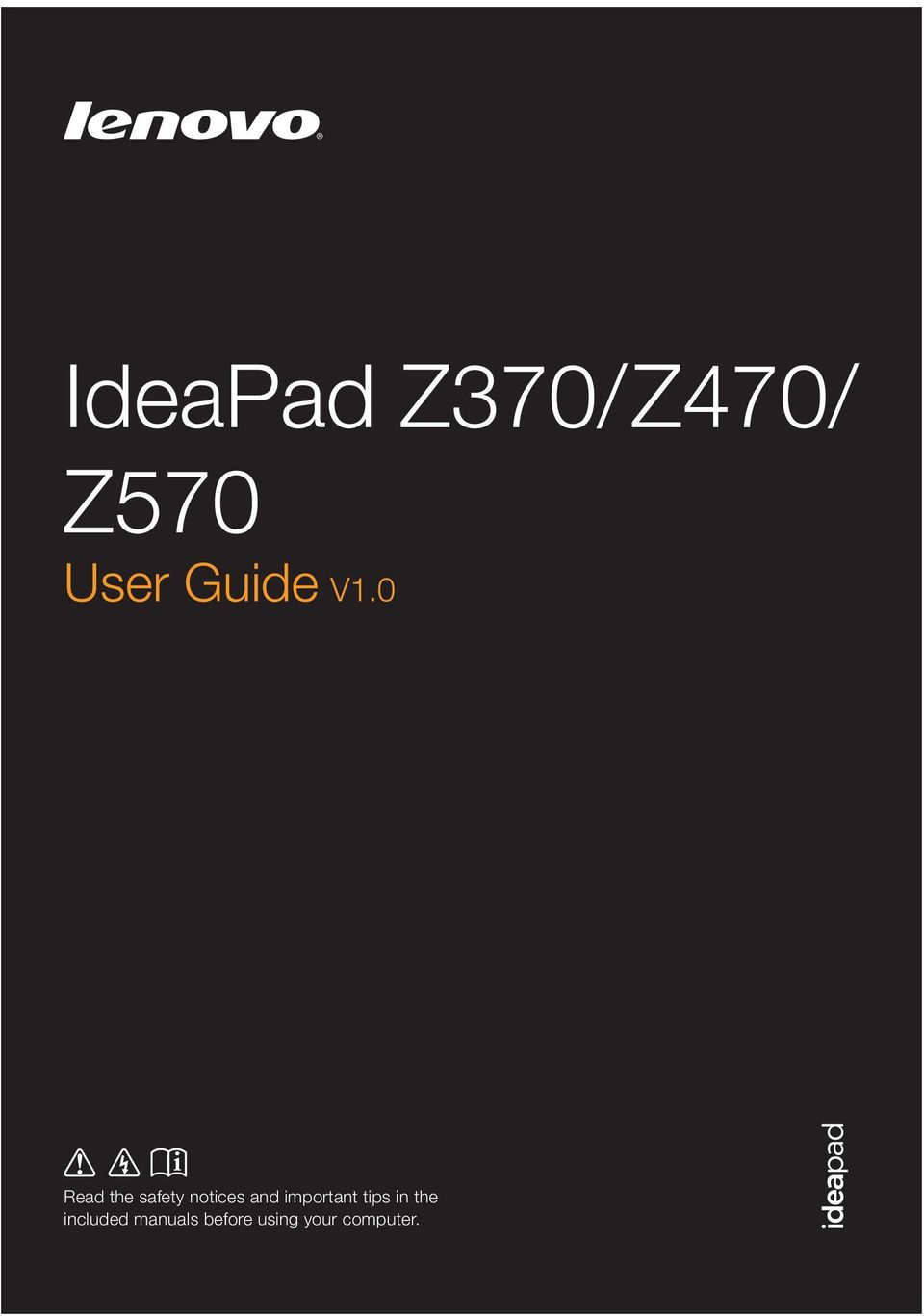 IdeaPad Z370/ Z470/ Z570 User Guide V1 0 - PDF