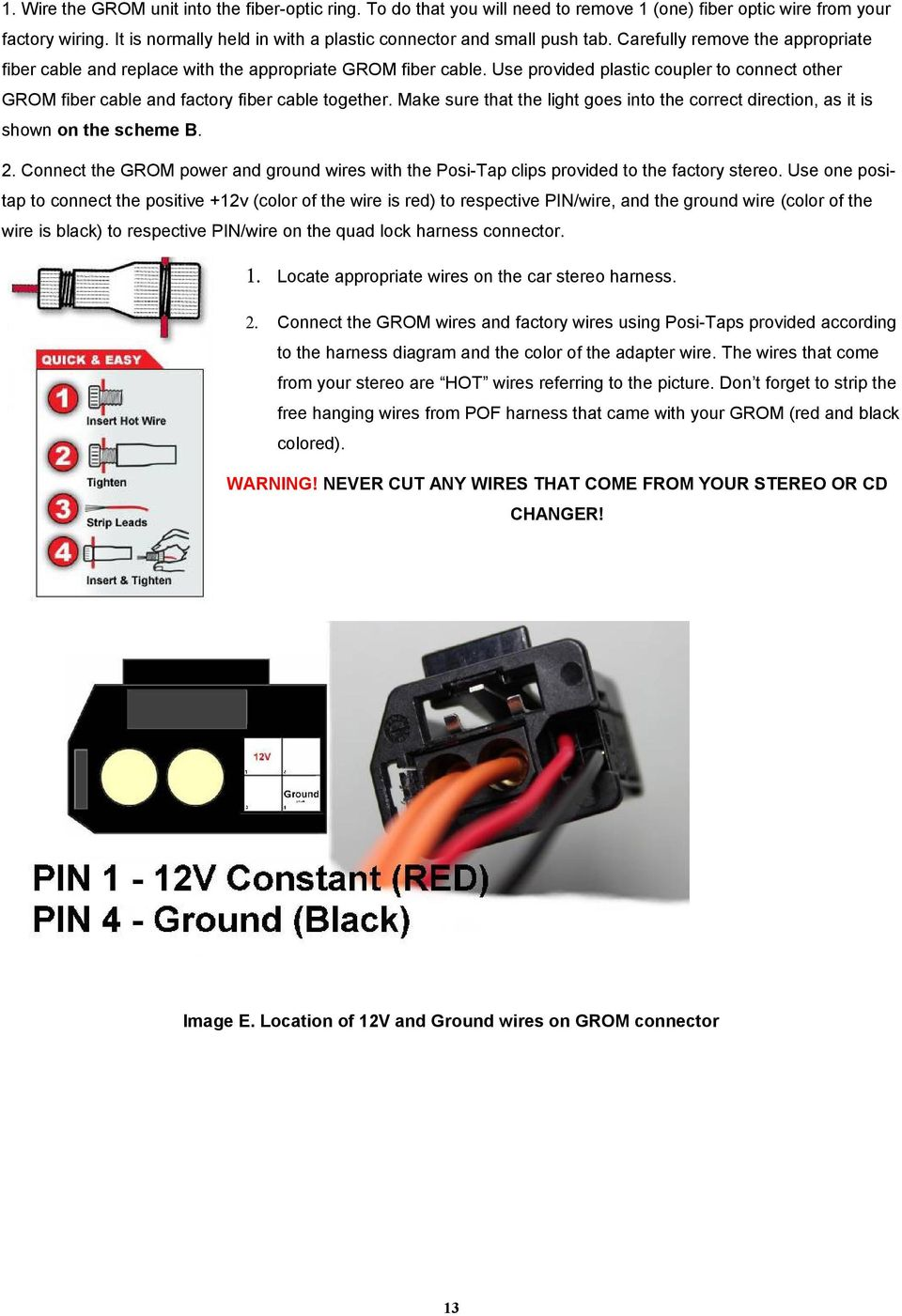 Grom Mst4 Mp3 Usb Android Iphone Ipod Ipad Car Stereo Adapter Kit Connector Wiring Use Provided Plastic Coupler To Connect Other Fiber Cable And Factory Together