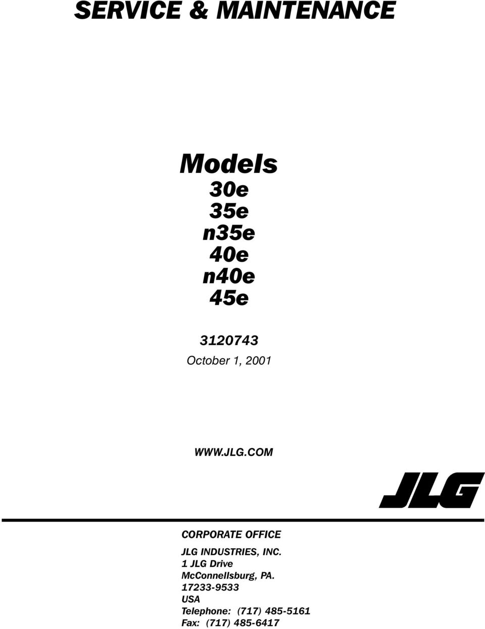 Service Maintenance Models 30e 35e N35e 40e N40e 45e October 1 Jlg 2632e2 Wiring Diagram Com Corporate Office Industries Inc