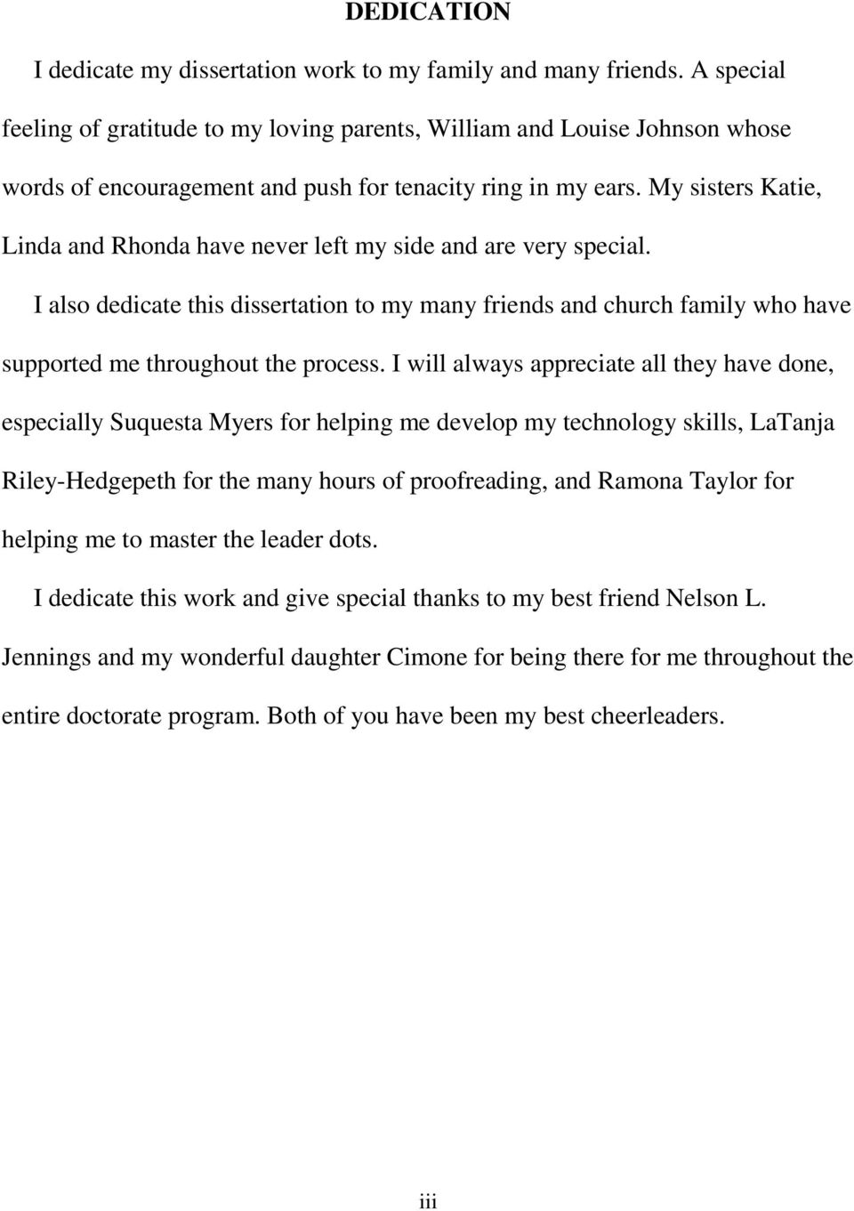 Dedication I Dedicate My Dissertation Work To My Family And Many