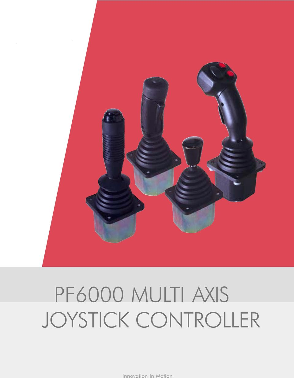 Pf6000 Multi Axis Joystick Controller Innovation In Motion Pdf 2 Wiring Diagrams The Rugged Is Designed For Demanding Operator Control Applications Off Highway Vehicles And Other