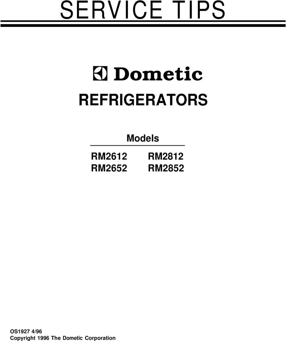 SERVICE TIPS  Dometic REFRIGERATORS  Models  OS1927 4/96