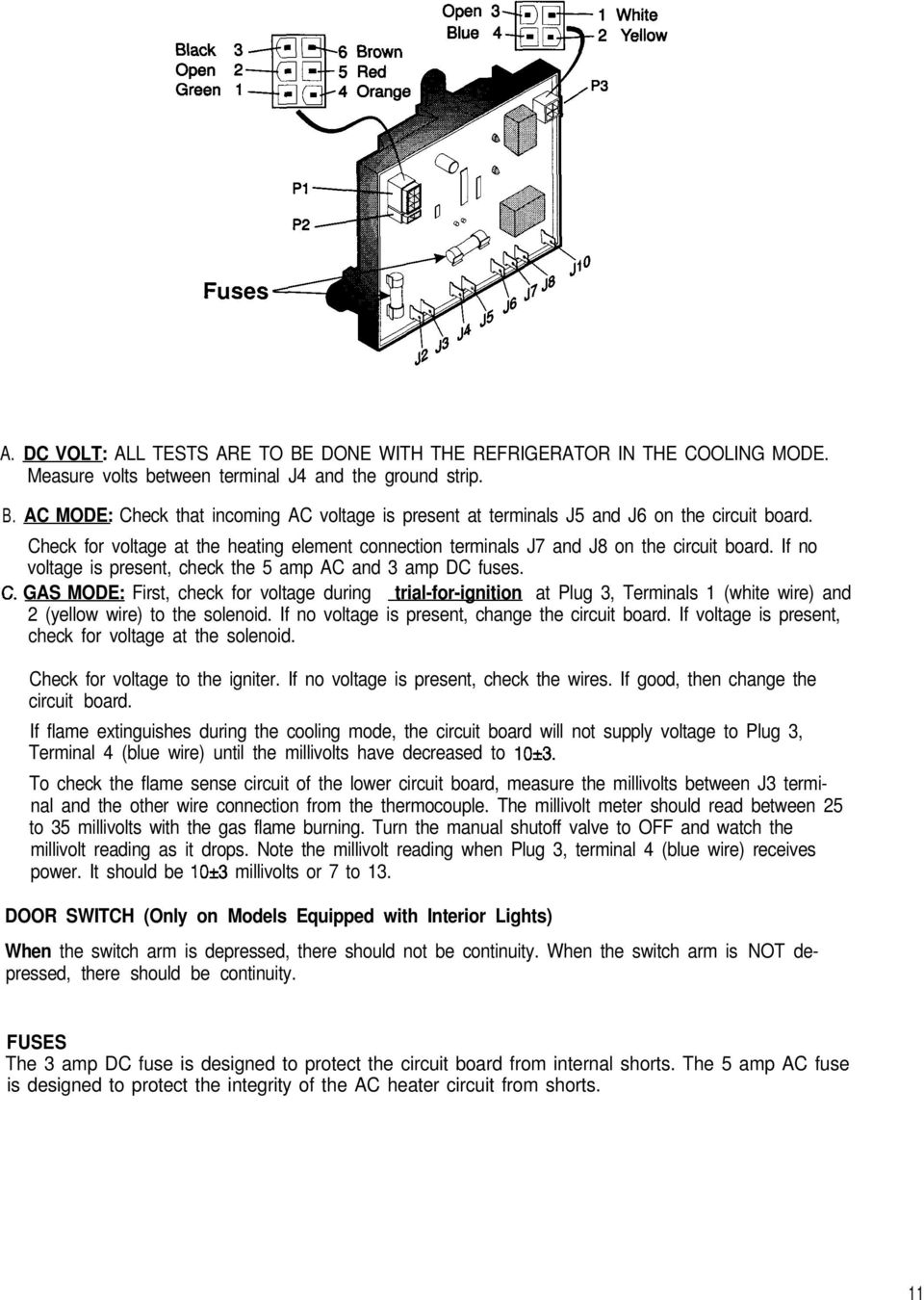 Service Tips Dometic Refrigerators Models Os1927 4 96 Copyright Rm2652 Wiring Schematic Gas Mode First Check For Voltage During Trial Ignition At Plug