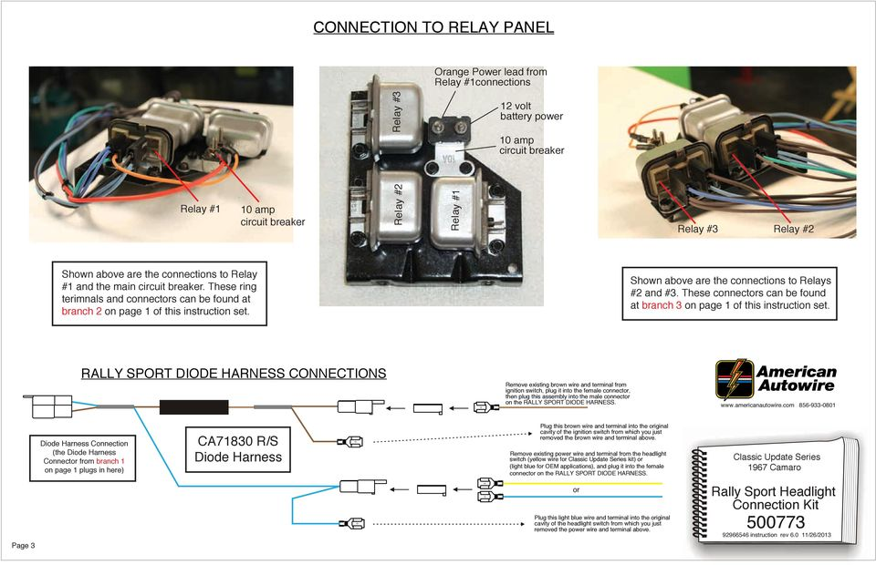 Shown above are the connections to Relays #2 and #3. These connectors can be found at branch 3 on page 1 of this instruction set.