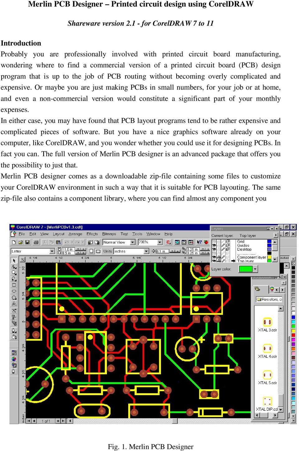 Nice Home Based Pcb Design Jobs Pictures Layout Camsoftware Circuitcam V7 Merlin Designer Printed Circuit Using Coreldraw Pdf