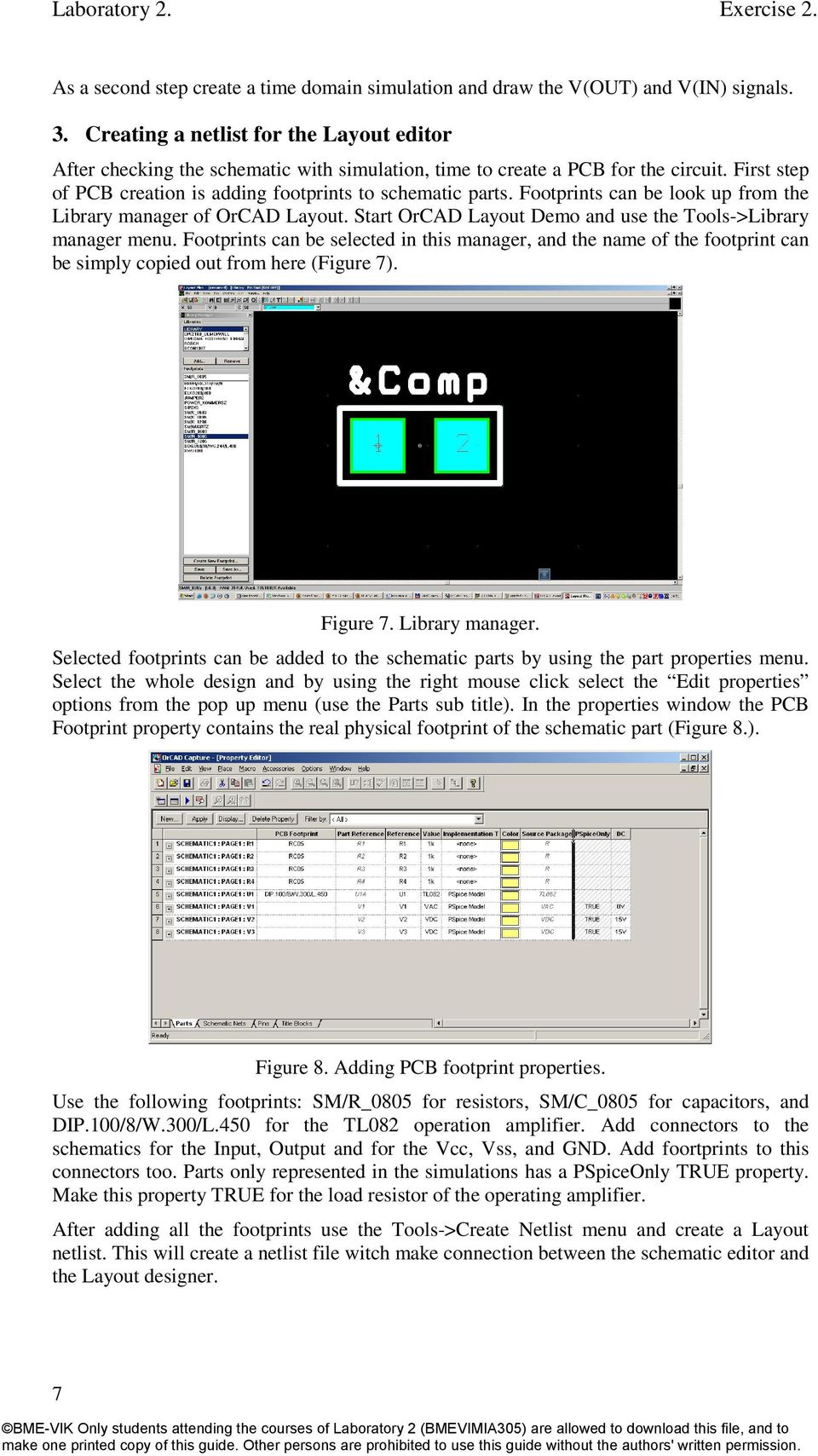 Laboratory 2 Exercise Pcb Design Pdf Circuit Wizard Is A Easy Program To Draw Your Electronic Circuits On Footprints Can Be Look Up From The Library Manager Of Orcad Layout Start