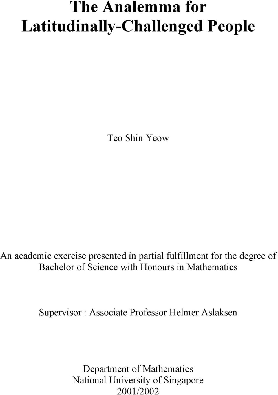 Science with Honours in Mathematics Supervisor : Associate Professor