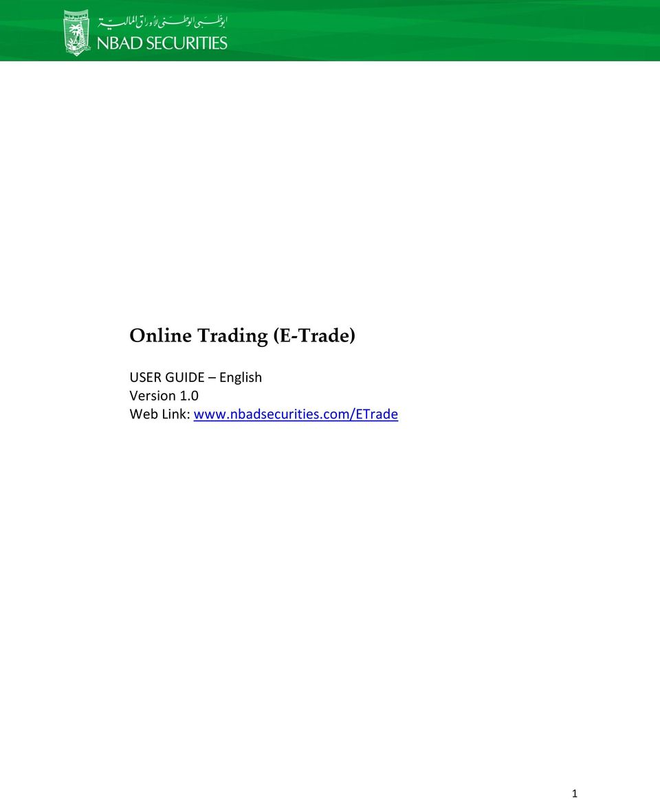 Online Trading (E-Trade) USER GUIDE English Version 1 0 Web Link: - PDF